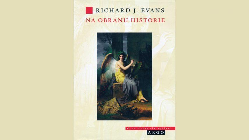 Richard J. Evans: Na obranu historie. Argo, Praha 2019, přeložila Zuzana Krotovychová.