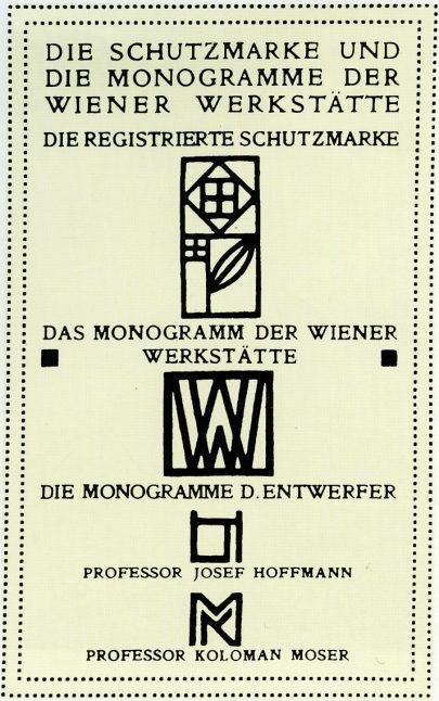 Obchodní značka a světově proslulý monogram firmy Wiener Werkstätte a osobní značky Josefa Hoffmanna a Kolomana Mosera.