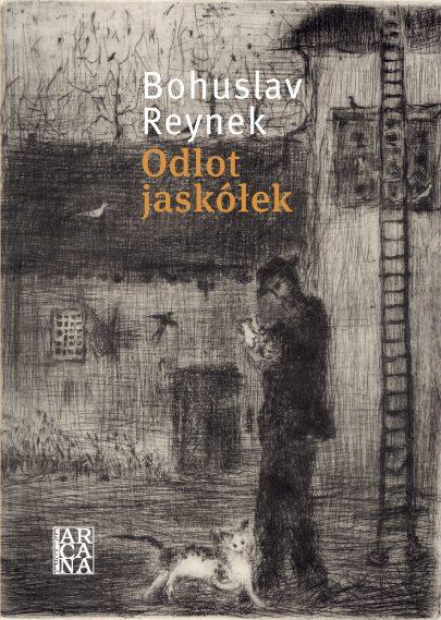 Obálka polského překladu básní B. Reynka Odlot jaskółek, Arcana, Kraków 2019.