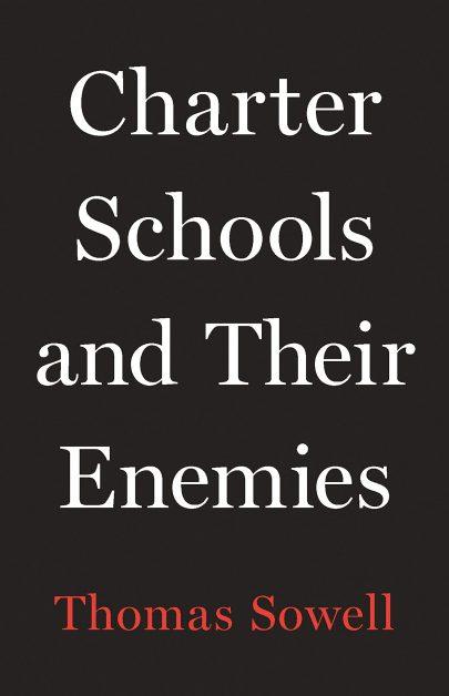 Thomas Sowell: Charterové školy a jejich nepřátelé, Basic Books, 2020, 288 s.